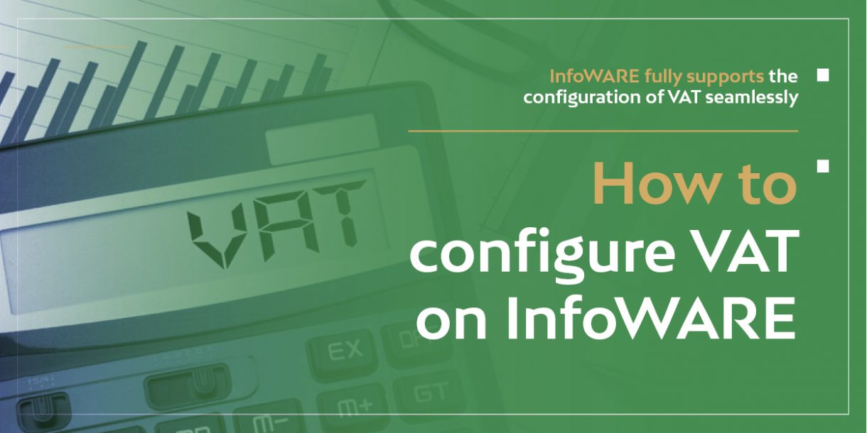 How to Configure VAT on InfoWARE - InfoWARE Limited VAT EXEMPTION ON COMMISSIONS FROM STOCK EXCHANGE TRANSACTIONS ARE SOON TO CEASE. IT'S EASY TO CONFIGURE ON InfoWARE